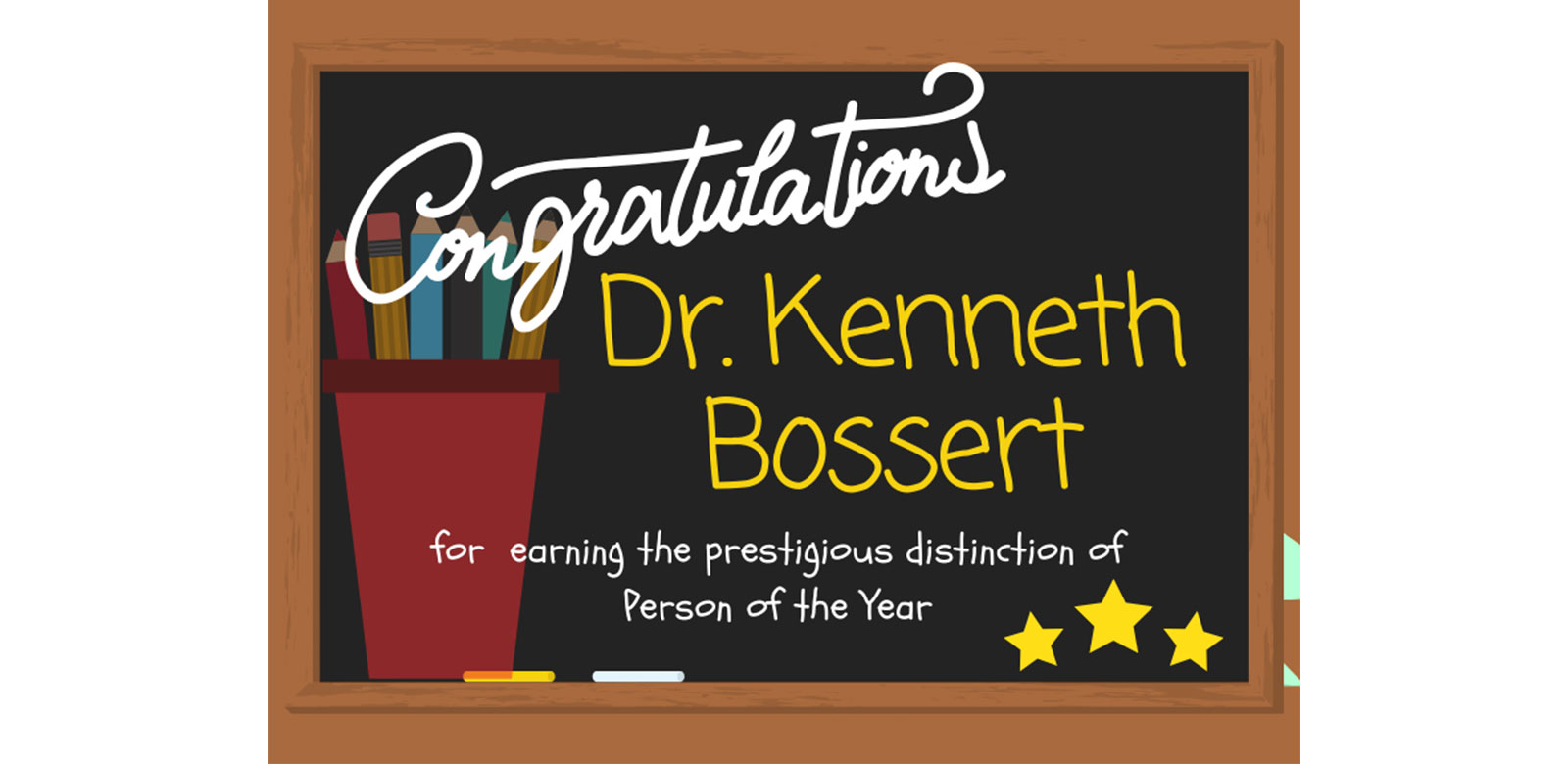 Dr. Kenneth Bossert Selected as a Person of the Year